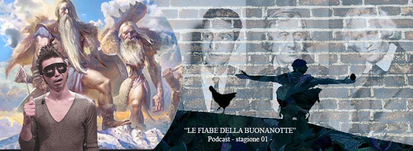 """Pubblicazione della prima stagione podcast dedicata a: LE FIABE DELLA BUONANOTTE. Il secondo episodio racconta la storia di un povero ciabattino che diventa il re delle amazzoni e si intitola Giovan Balento. Tratta dalla raccolta """"Fiabe italiane"""" di Italo Calvino."""